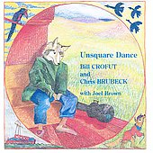 Unsquare Dance / Bill Crofut, Chris Brubeck, Joel Brown