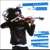 Radulovic: The 5 Seasons - Vivaldi: 4 Seasons; Spring in Japan / Aleksandar Sedlar, violin