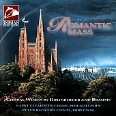 The Romantic Mass - Rheinberger, Brahms /Conte, St Clement's