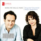 Works for Viola and Piano by Schumann, Britten, Shostakovich / Chorzelski, Apekisheva