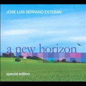 Jose Luis Serrano Esteban: A New Horizon [Digipak]