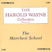 The Harold Wayne Collection Vol 25 - The Marchesi School