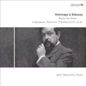 Hommage a Debussy: Works for Piano 2 / Amir Tebenikhin, piano
