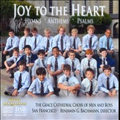 Joy to the Heart, Hymns, Anthems & Psalms. Works by.Talbot, Sowerby, Pinkham et al.