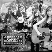 Anderson Family Bluegrass: Live from Grass Valley