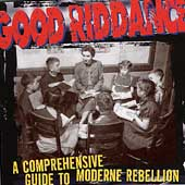 Good Riddance: A Comprehensive Guide to Moderne Rebellion