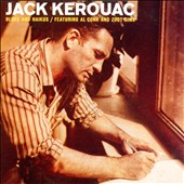Jack Kerouac: Blues and Haikus