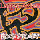 Laurel Aitken: Rock Steady