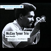 The McCoy Tyner Trio: Bon Voyage