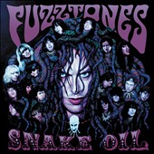 The Fuzztones: Snake Oil [Digipak]