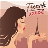 Various Artists: French Lounge