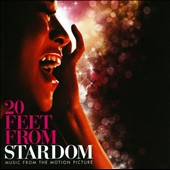 Original Soundtrack: 20 Feet from Stardom