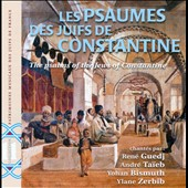 Andre Taieb/René Guedj: The Psalms of the Jews of Constantine