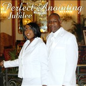 Perfect Anointing: Jubilee