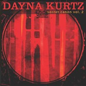 Dayna Kurtz: Secret Canon, Vol. 2