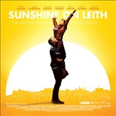 Original Soundtrack: Sunshine on Leith [Original Motion Picture Soundtrack]