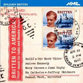 Britten to America: Music for Radio and Theatre / Samuel West, Mary Carewe, Jean Rigby, Andrew Kennedy