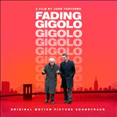 Original Soundtrack: Fading Gigolo [Original Motion Picture Soundtrack] [Digipak]