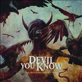 Devil You Know: The  Beauty of Destruction [Digipak]
