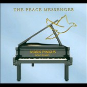Mark Pinkus: The  Peace Messenger [Slipcase] *
