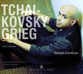 Tchaikovsky and Grieg: Piano Concertos / Stewart Goodyear, piano