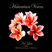 Na Leo: Hawaiian Voices: 30th Collection