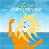 Various Artists: Ibiza Chilling Moods