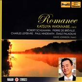 Romance' - Works for Oboe & Piano by Schumann, Hindemith, Bréville, LeFèbvre & Paladilhe / Katsuya Watanabe, oboe; David Johnson, piano