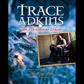 Trace Adkins: The Christmas Show [Video]