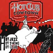 The Hot Club of Cowtown: Swingin' Stampede