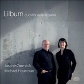 Douglas Lilburn (1915-2001): Duos for violin & piano / Justine Cormack: violin; Michael Houstoun: piano