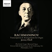 Rachmaninov: Transcriptions and Arrangements for Organ / Jeremy Filsell, organ