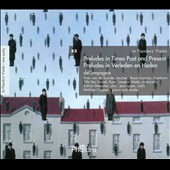In Flanders' Fields, Vol. 83: Preludes in Times Past and Present / deCompagnie Chamber Ensemble