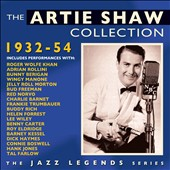 Artie Shaw: The Collection 1932-1954