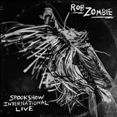 Rob Zombie: Spookshow International Live [Clean] [2/24]