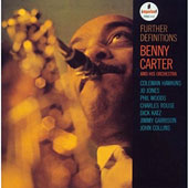 Benny Carter (Sax)/Benny Carter & His Orchestra (Sax): Further DeFinitions [Limited Edition]