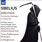 Sibelius: Jedermann; Two Serious Melodies; In memorium