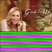 Laura Story: God With Us [10/9]