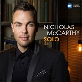 Solo - Transcriptions and original works for piano left-hand by Einaudi, Mascagni, Puccini, Bellini, Rachmaninov, Chopin, Scriabin, Gershwin, R. Strauss et al. / Nicholas McCarthy, piano