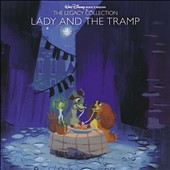 Original Soundtrack: Lady and the Tramp [Legacy Collection Edition]