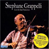 Stéphane Grappelli: Live in San Francisco