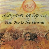 Page One & The Observers/The Observers: Observation of Life Dub