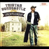Tristan Horncastle: Turnin Up a Sundown [EP] [Digipak] *
