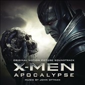 X-Men: Apocalypse [Original Motion Picture Soundtrack]