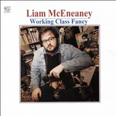 Liam McEneaney: Working Class Fancy