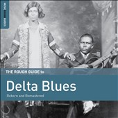 Various Artists: The Rough Guide to Delta Blues [10/28]