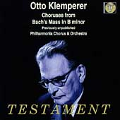 Bach: Mass in B minor - Choruses / Klemperer, Philharmonia