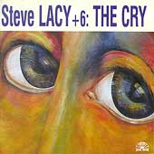 Steve Lacy Seven: The Cry