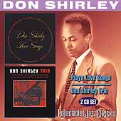 Don Shirley: Don Shirley Plays Love Songs/Don Shirley Trio