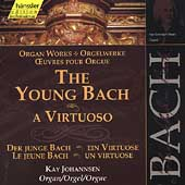Edition Bachakademie Vol 89 - The Young Bach - A Virtuoso